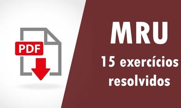 Movimento Retilíneo Uniforme – 15 exercícios resolvidos